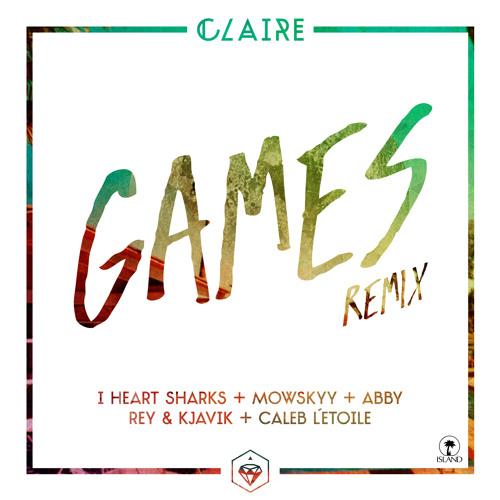 Claire - Games (Rey&Kjavik Rmx)