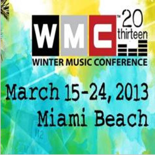 Winter Music Conference 2013 [TTHB e28]