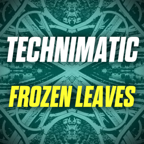 Frozen Leaves (THE INTERSECTION EP) - OUT NOW