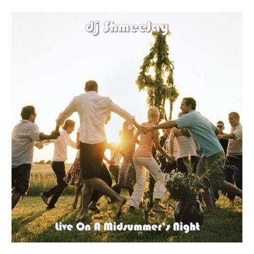 Live On A Midsummer's Night