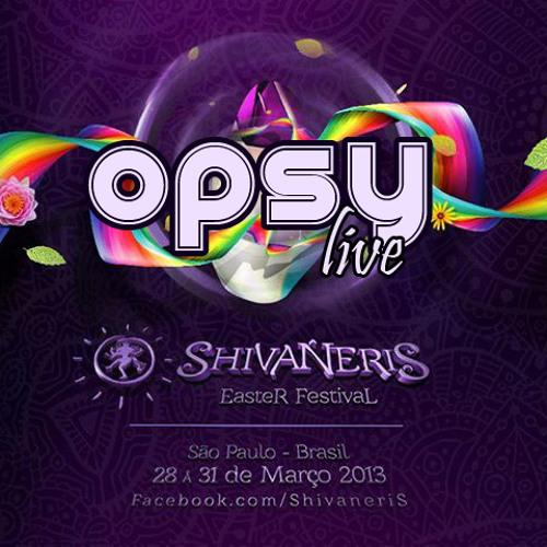 Opsy live @ Shivaneris Easter Festival 2013 Sao Paulo-Brazil