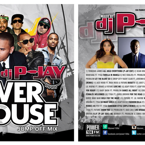 Power 106 #PowerHouse13 Concert Jump Off Mixtape Hosted by Yesi Ortiz