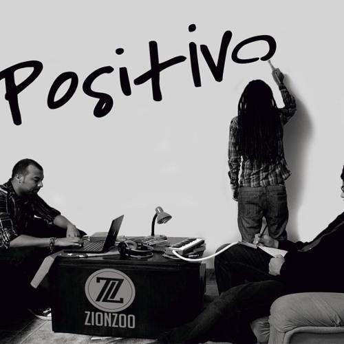 Zion Zoo - Positivo 2013