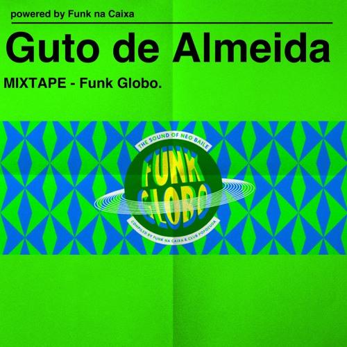 Guto de Almeida - Mixtape Funk Globo
