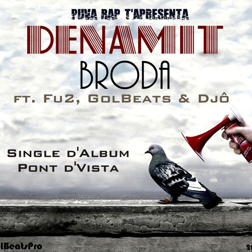 DenaMite - Broda ft. Fu2, GolBeats & Djô (Single 2013) [GolBeatsPro]