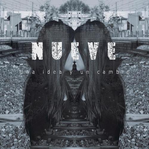 04. NUEVE - Sociedad Podrida (MockRadar Records)