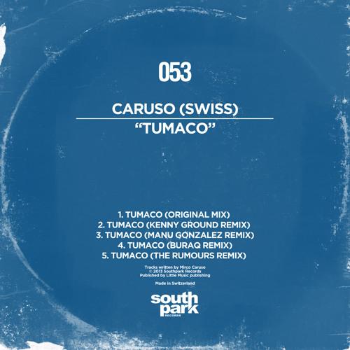 Caruso (Swiss) - Tumaco (Kenny Ground Remix) [Southpark Records]
