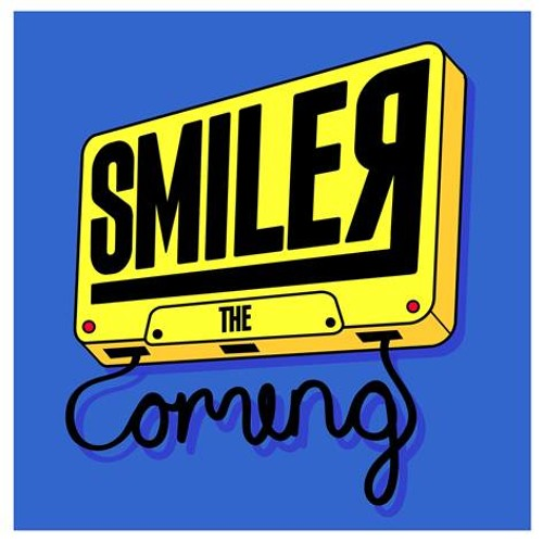 Smiler - The Coming