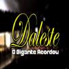 MC DALESTE   O GIGANTE ACORDOU ( Oficial ) 2013 Download na Descrição