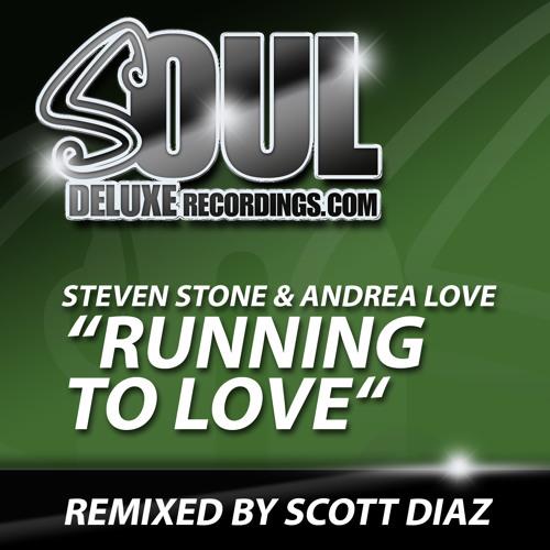 Steven Stone & Andrea Love - Running To Love - Scott Diaz Vocal Dub (Snippet)
