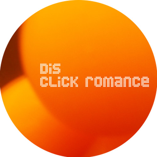 DiS-Click Romance[Original Mix]