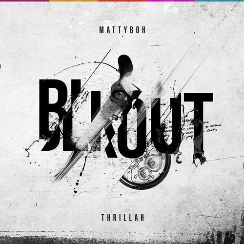 BLKOUT by MattyBoh ft. Thrillah
