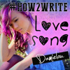 #How2Write Love Song (original)