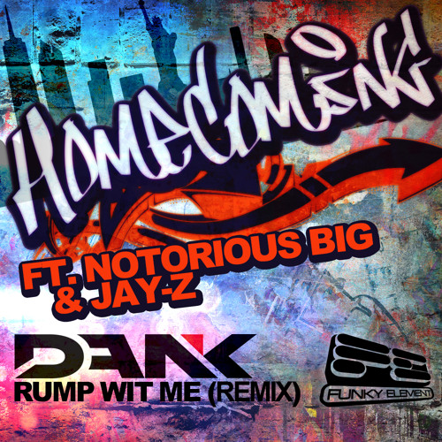 Kanye West - Homecoming Ft. Notorious BIG & Jay-Z (DANK'S Rump Wit Me Remix) * FREE DOWNLOAD !!!