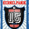 Happy Birthday Kernel Panik! (Tribute for 15 years of activity of Kernel Panik Sound System)