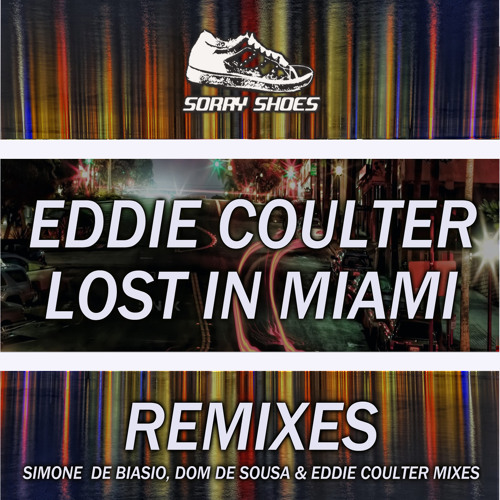 Lost In Miami (Eddie Coulter Deep Mix)
