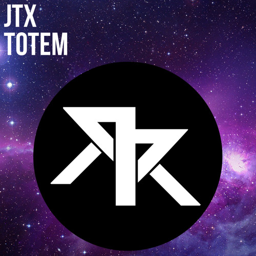 JTX - Totem [CLICK BUY FOR FREE DOWNLOAD]