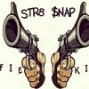 (Str8 $nap) Fie Kid- Ransom Freestyle