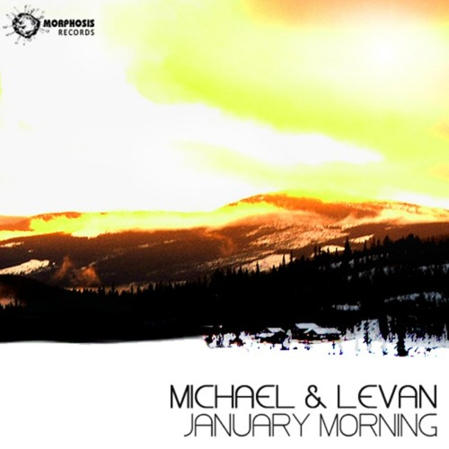 Michael & Levan - January Morning Retroid (Frosty Dawn Mix) - OUT NOW
