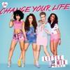 Change Your Life (Acoustic) by LittleMix & @amelbartenputri