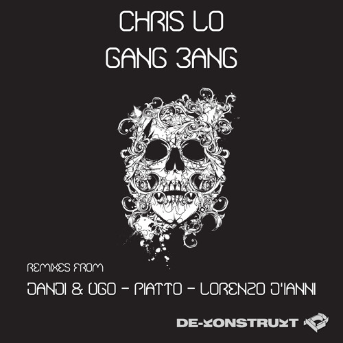 GangBang Ep  || Chris Lo - original mix  ||  Remix By  - Dandi & Ugo