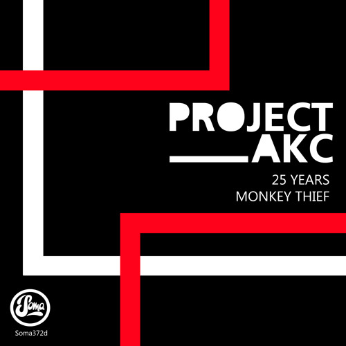 PROJECT AKC - 25 Years (Soma Records)