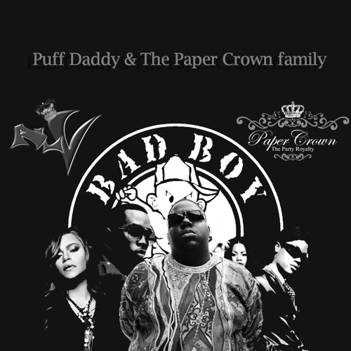 Puff Daddy & The Paper Crown Family