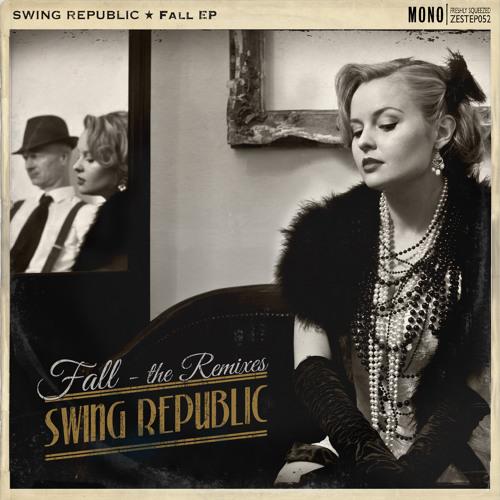 Swing Republic - HIGH HAT - Grant Lazlo Remix
