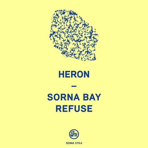 Heron - Sorna Bay EP (Soma 370d)