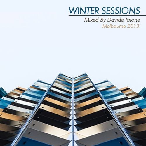 Winter Sessions, Melbourne May 2013 Mixed By DI