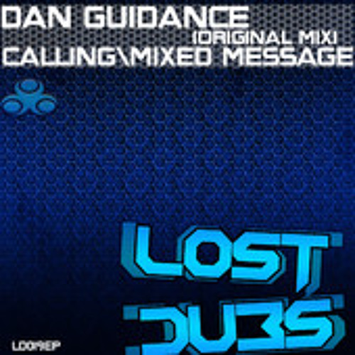 Mixed Message - Dan Guidance (Out Now on Lost Dubs)