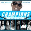 Champions Remix Remix - Baky feat Suicide, Topson, Farrah Burns Gardner Homere, Toby