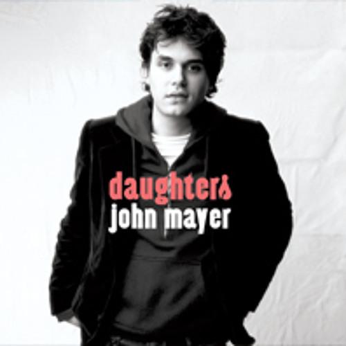 Daughters - John Mayer