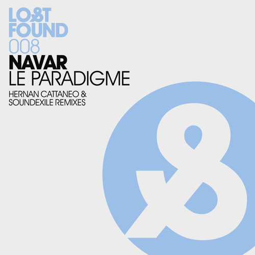 Navar - Le Paradigme (Hernan Cattaneo & Soundexile mix)