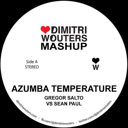Gregor Salto ft Sean Paul - Azumba Temperature (Dimitri Wouters Mashup)