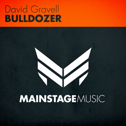 David Gravell - Bulldozer