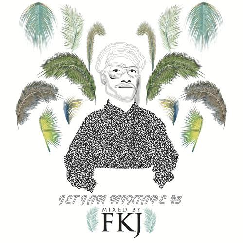 FKJ - Jet Jam Mixtape #3