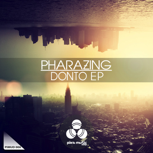Pharazing - Donto (Original mix) [PIMUD-006]
