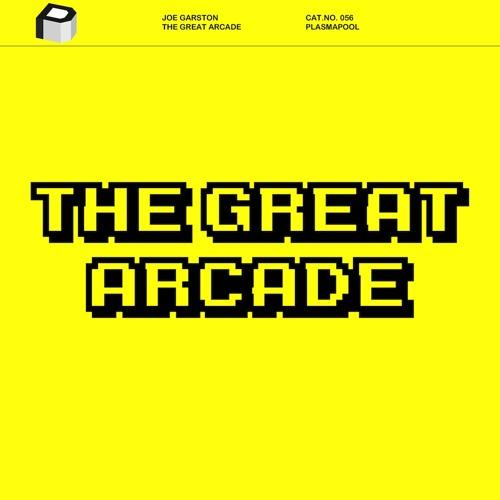 Joe Garston - The Great Arcade