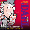 Charlie and the Chocolate Factory by Roald Dahl, read by Douglas Hodge