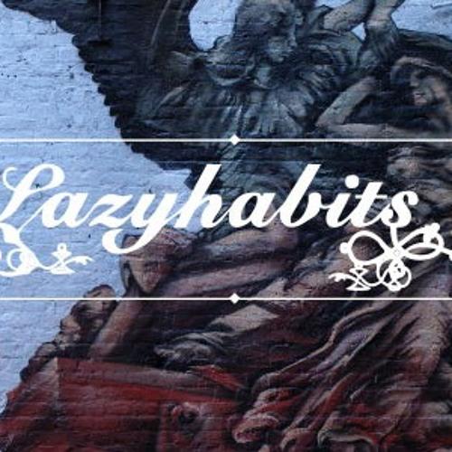 Lazy Habits - perfect sentence (UnderSound remix)