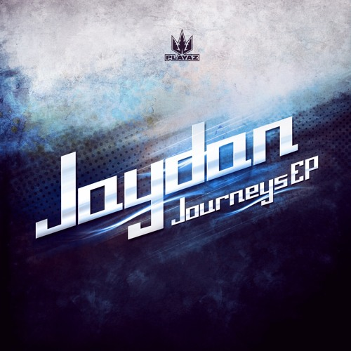 Jaydan - Journeys EP - Playaz Recordings
