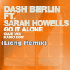 Dash berlin ft sarah howells - go it alone (LIONG RMX)