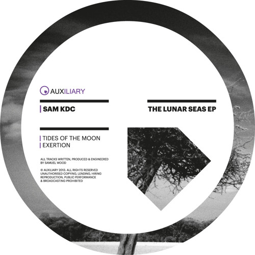 Sam KDC - The Lunar Seas EP [Auxiliary]