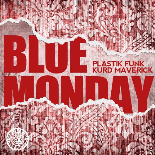 Kurd Maverick & Plastik Funk - Blue Monday (Mikro Remix)