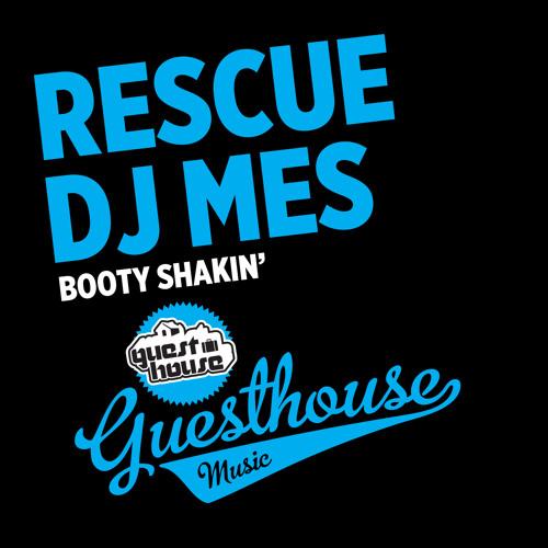 Rescue + DJ Mes - Booty Shakin'