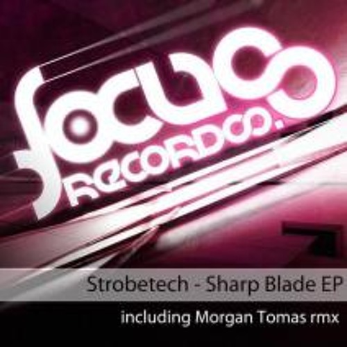 Strobetech - Sharp Blade (Morgan Tomas Rmx)