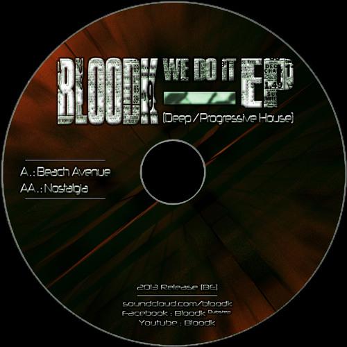Bloodk - Nostalgia (Clip) VIP