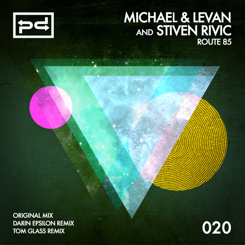 [PSDI 020] Michael & Levan and Stiven Rivic - Route 85 (Darin Epsilon Remix) - [Perspectives Digital]