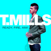 T. Mills - Me First